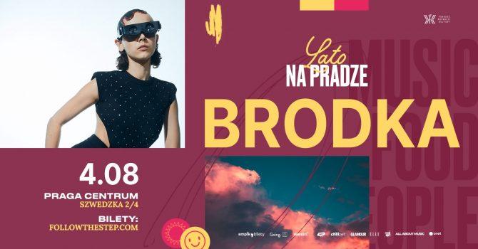 Lato na Pradze / Brodka