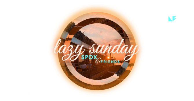 Lazy Sunday by Spox & friends