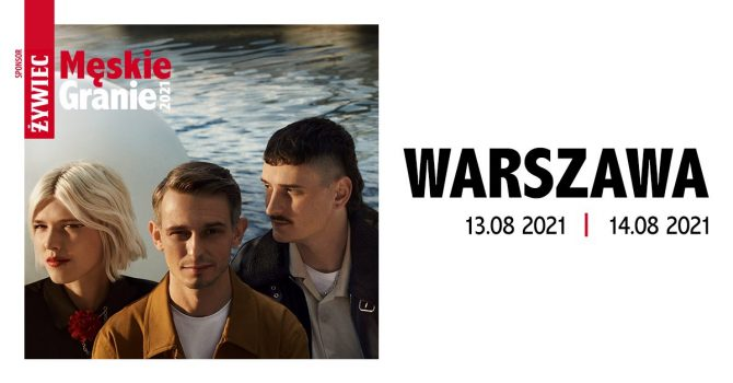Męskie Granie 2020 - 2021   Warszawa