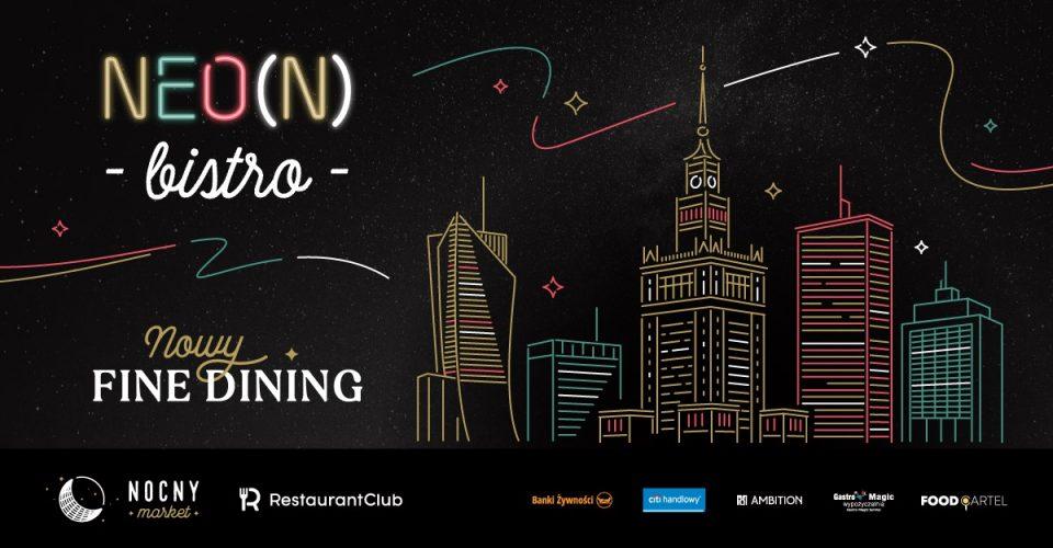NEO(N) BISTRO / NOWY FINE DINING NA DACHU