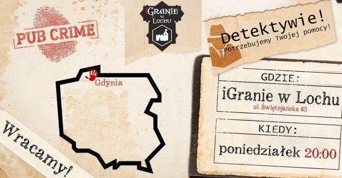 PubCrime x iGranie w Lochu - Gdynia