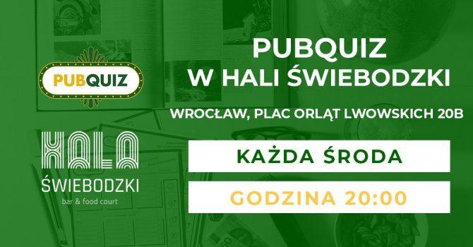 PubQuiz • Hala Świebodzki - bar & food court