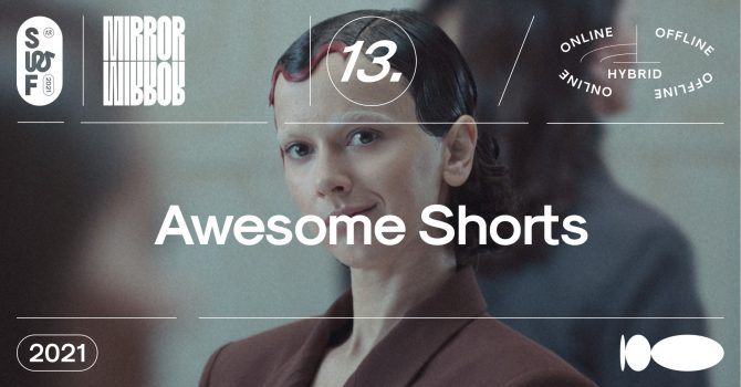 SWF 2021 | Awesome Shorts