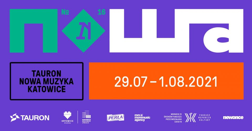 Tauron Nowa Muzyka Katowice 2021