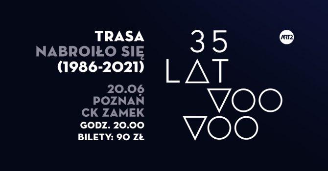 Voo Voo | Poznań