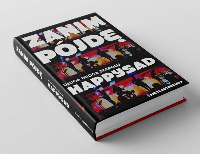 książka Zanim pójdę. Długa droga zespołu Happysad
