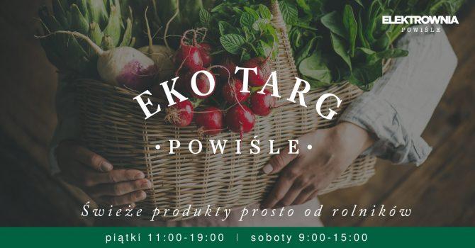 100% EkoTarg w Elektrowni Powiśle!