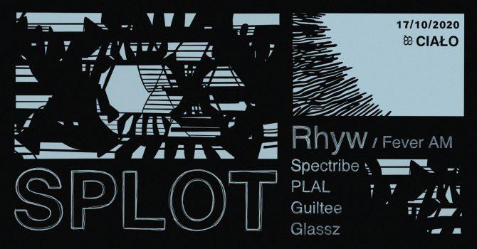 SPLOT w/ Rhyw
