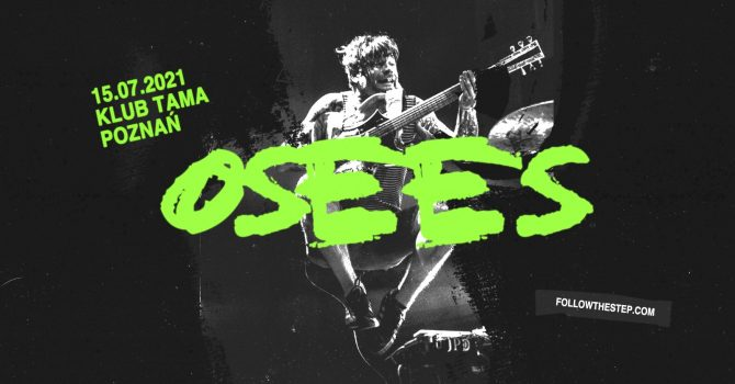OSEES (The Oh Sees) / 13 lipca 2022 / Poznań