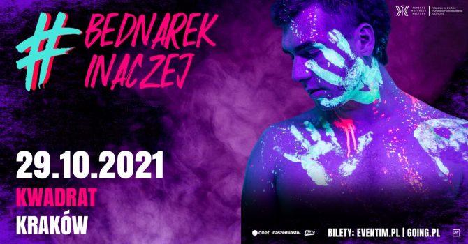 Bednarek Inaczej 2021 Tour - 29.10.2021, Klub Kwadrat, Kraków