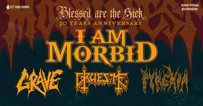 Morbidfest 2021: I Am Morbid, Grave, Gruesome, Pyrexia - Poznań