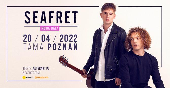 Seafret | Tama, Poznań, 20.04.2022 - NOWA DATA