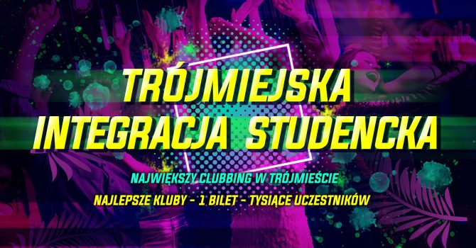 Trójmiejska Integracja Studencka / Gdańsk / 07.10