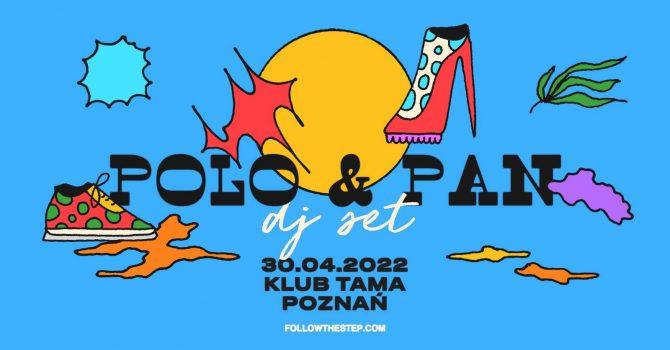 Polo & Pan / 30.04.2022 / Poznań