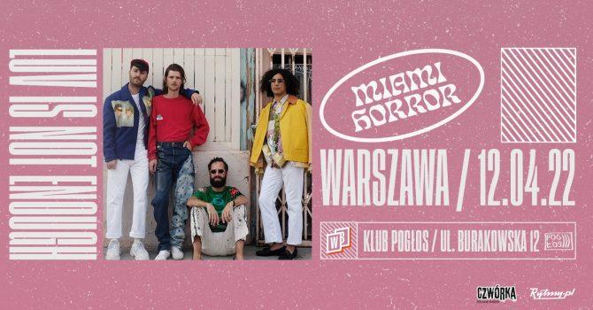 Miami Horror / 12.04.22 / Pogłos, Warszawa