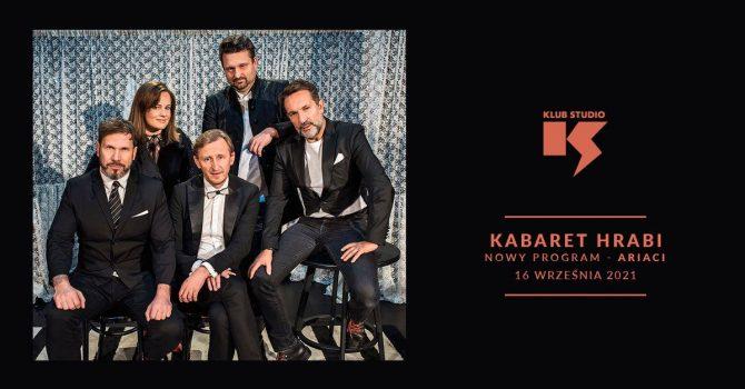 "Kabaret HRABI ""Ariaci"" / Klub Studio / Kraków / 16.09"