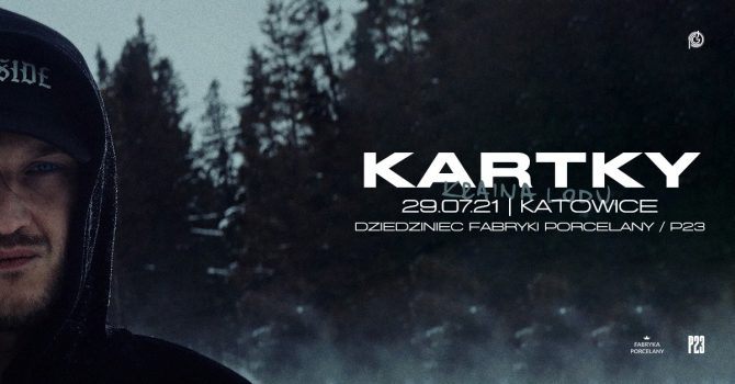 KARTKY w Katowicach | KRAINA LODU X OUTSIDE OF SOCIETY