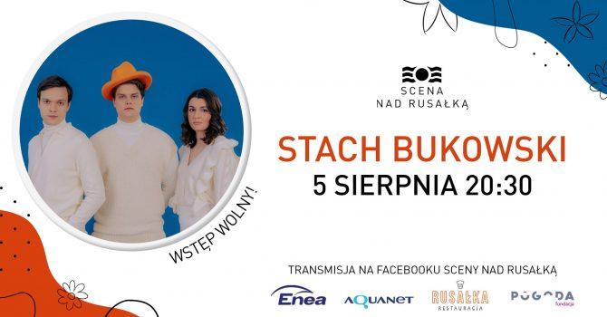 Stach Bukowski / plenerowe naGranie nad Rusałką