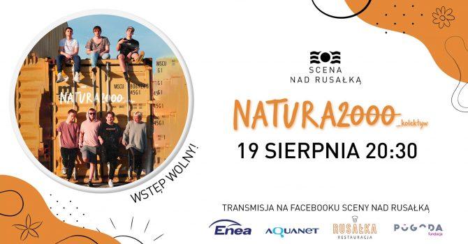 Natura 2000 / plenerowe naGranie nad Rusałką