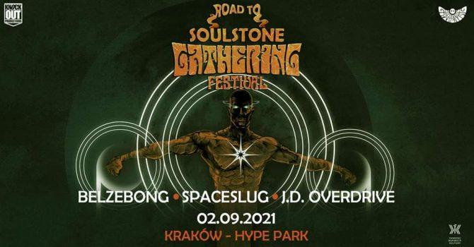 Road To Soulstone Gathering: Belzebong + Spaceslug, J.D. Overdrive / 2 IX / Kraków