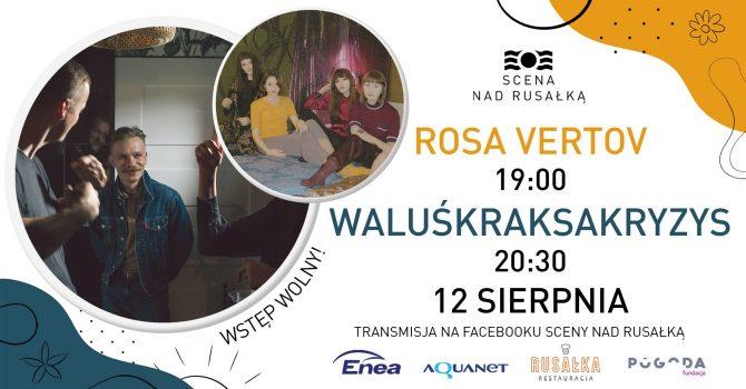 WaluśKraksaKryzys // Rosa Vertov // plenerowe naGranie nad Rusałką