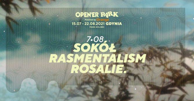 Open'er Park - Sokół | Rasmentalism | Rosalie. | 07.08.2021