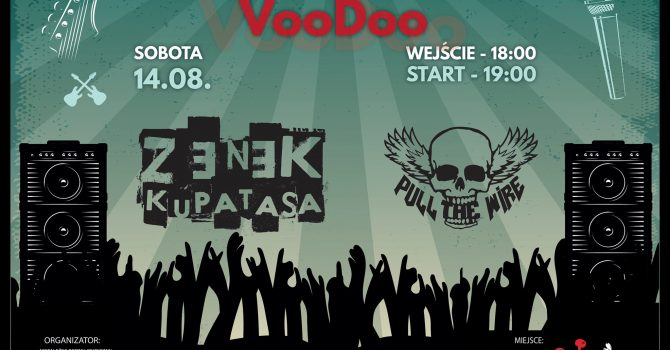 Zenek Kupatasa x Pull The Wire na Letniej Scenie VooDoo