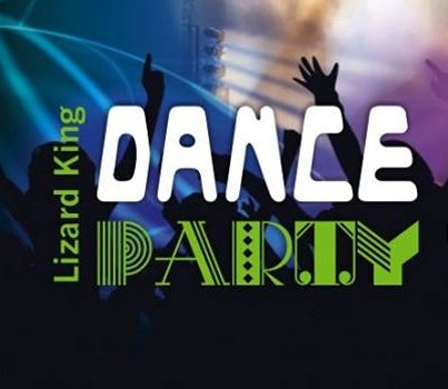DANCE PARTY w Lizard King Toruń