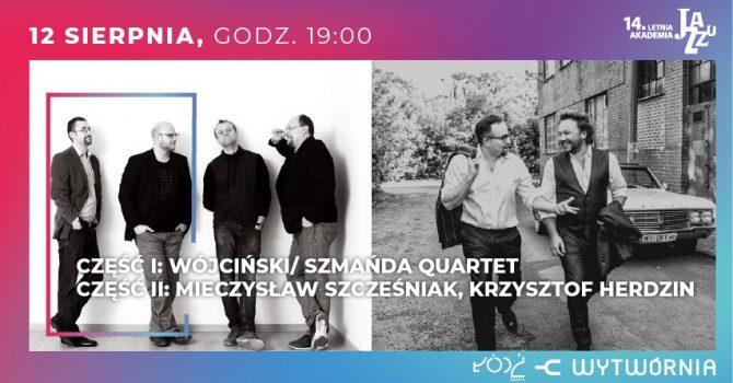 14. LAJ Wójciński_Szmańda Quartet / Mieczysław Szcześniak & Krzysztof Herdzin