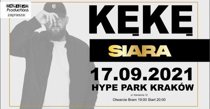 KęKę / SIARA / HYPE PARK – KRAKÓW / 17.09.2021