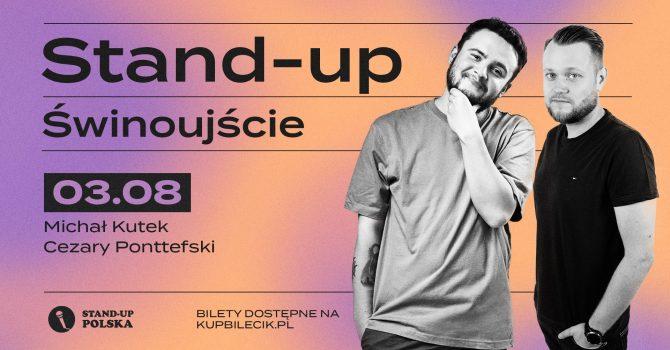 Stand-up / Michał Kutek i Cezary Ponttefski / Świnoujście / 03.08.2021 r. / 19:00