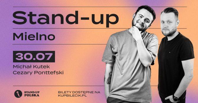 Stand-up / Michał Kutek i Cezary Ponttefski / Mielno/ 30.07.2021 r. / 20:30