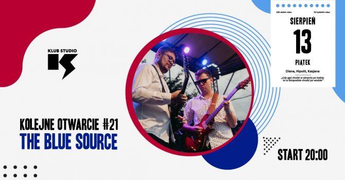 Kolejne Otwarcie #21 / The Blue Source