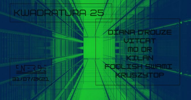 Kwadratura 25 [ Diana d'Rouze / Vitcat / MO DR / Kilan ] [NRD]
