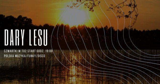 DARY LESU w każdy czwartek / muzyka polska, funk, disco