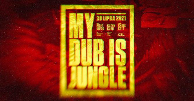 CEL: My Dub Is Jungle