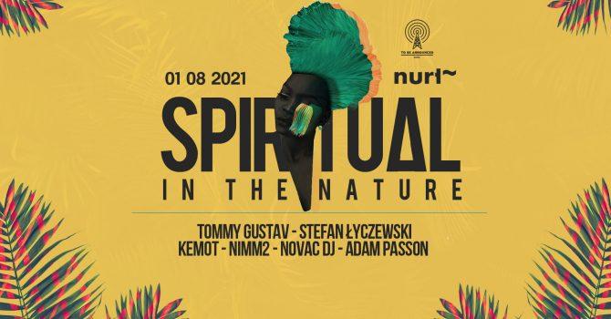 SPIRITUAL IN THE NATURE X NURT