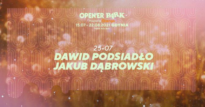 Open'er Park - Dawid Podsiadło, Jakub Dąbrowski   25.07.2021