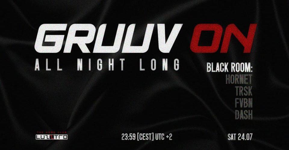 Gruuv On _all night long [Black Room]