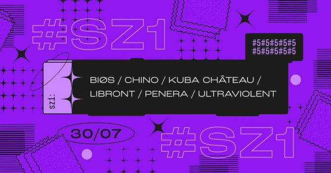 SZ1: BIØS / CHINO / PENERA / ULTRAVIOLENT // KUBA CHÂTEAU / LIBRONT