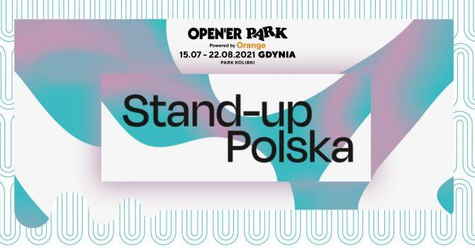Open'er Park - Stand-Up Polska