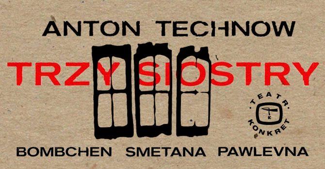 TRZY SIOSTRY: Bombchen, Smetana, Pawlevna