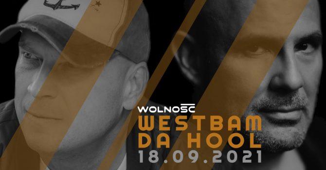 18.09 | WESTBAM & Da HooL | Wolność