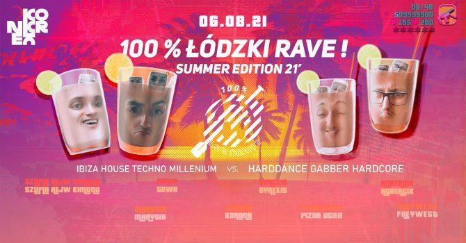 100 % Łódzki Rave ! IBIZA EDITION