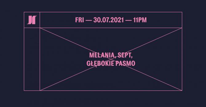 J1 | Melania, Sept / Głębokie Pasmo