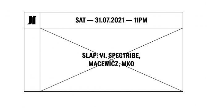 J1 | SLAP: Vi, Spectribe, Macewicz, MKO