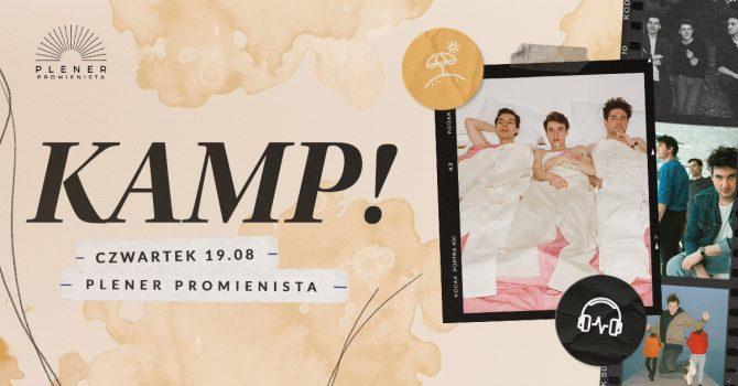 KAMP! w Poznaniu // 19.08 //Plener Promienista