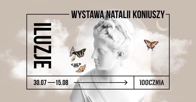 Wystawa ilustracji Natalii Koniuszy / Iluzje