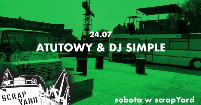 @atutowy & DJ Simple   sobota w scrapYard