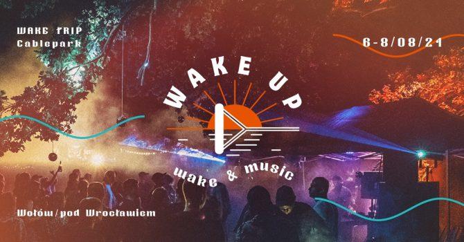 Wake Up 4.0 - Wake&Music
